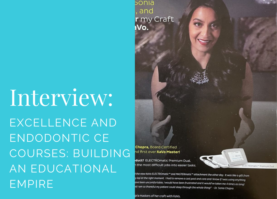 Excellence and Endodontic CE Courses: Building an Educational Empire